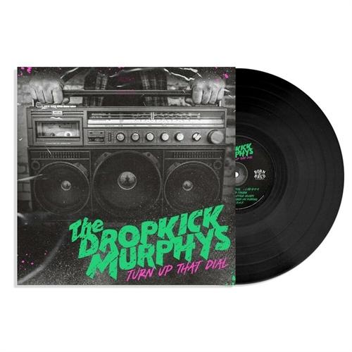 Dropkick Murphys - Turn Up That Dial, LP