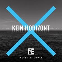 Meister Ehder - Kein Horizont, CD Digi-Pack